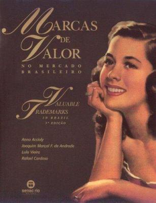 Marcas de Valor No Mercado Brasileiro 9788587864048