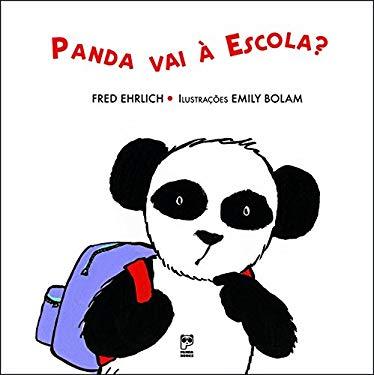 Panda Vai a Escola? (Em Portuguese do Brasil) - Fred Ehrlich