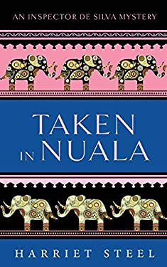 Taken in Nuala (The Inspector de Silva Mysteries)