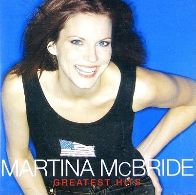 Greatest Hits Martina MC Bride 0078636701226