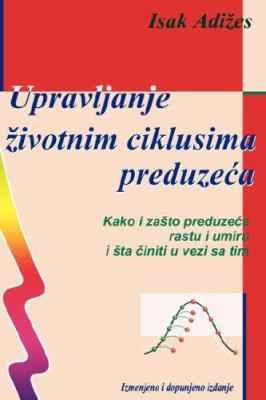 Managing Corporate Lifecycles - Serbo-Croatian Edition 9788631502339
