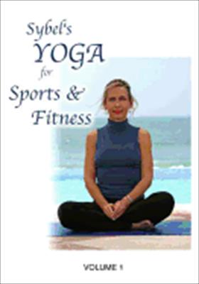 Sybel's Yoga for Sports & Fitness Volume 1