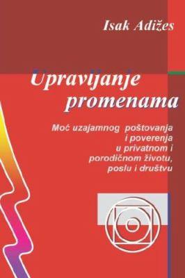 Upravljanje Promenama [Mastering Change - Serbo-Croatian Edition] 9788631502155