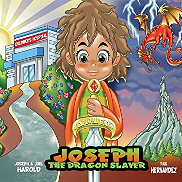 Joseph The Dragon Slayer