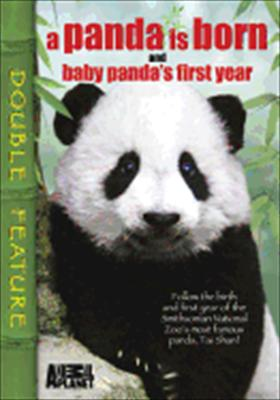A Panda Is Born and Baby Panda's First Year