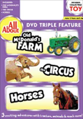 All about: Old McDonald's Farm / Circus / Horses