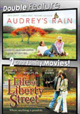 Audrey's Rain / Life on Liberty Street
