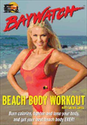 Baywatch Beach Body Workout with Lauren Jones