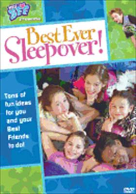 Best Ever Sleepover!