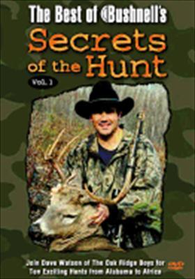 Best of Bushnell's Secrets of the Hunt Volume 1
