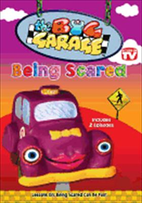 Big Garage: Being Scared