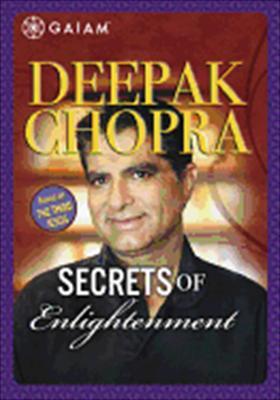 Deepak Chopra: Secrets of Enlightment