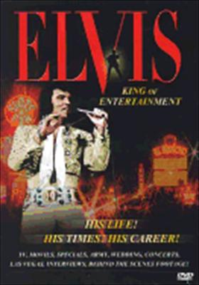 Elvis: The King of Entertainment