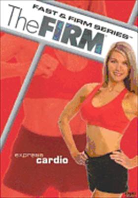 Firm: Fast & Firm Series - Express Cardio