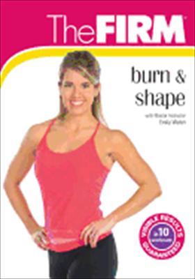 Firm: Burn & Shape