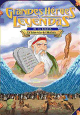 Greatest Heroes & Legends of the Bible: Story of Moses