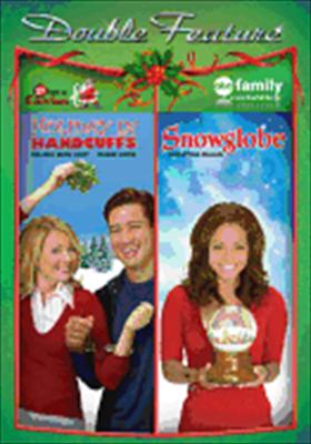 Holiday in Handcuffs / Snowglobe