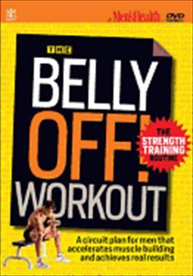 Men's Health: Belly Off Strength Training