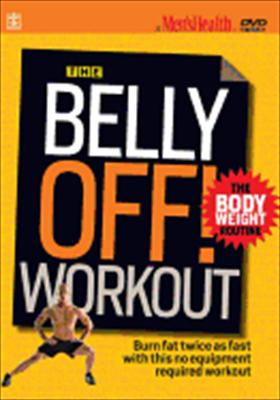 Men's Health: Belly Off! Workout, Body Weight