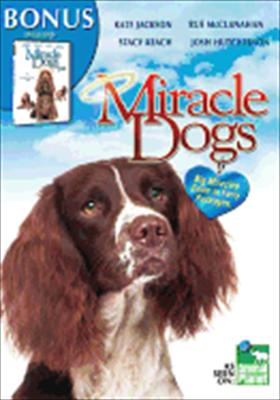 Miracle Dogs / Miracle Dogs Too