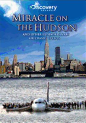 Miracle on the Hudson & Other Extraordinary Air Crash Events