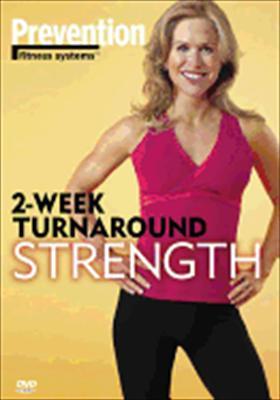 Prevention: 2 Week Turnaround / Strength