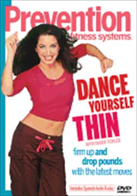 Prevention Fitness Systems: Dance Yourself Thin