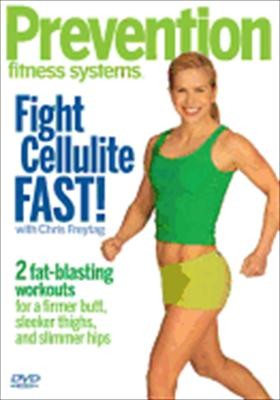 Prevention Fitness Systems: Fight Cellulite Fast