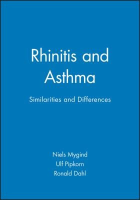 Rhinitis and Asthma: Similarities and Differences 9788716103307