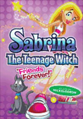 Sabrina the Teenage Witch: Friends Forever