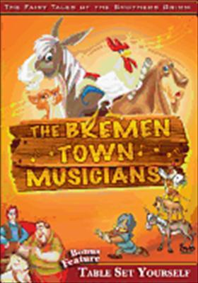 The Brothers Grimm: The Bremen Town Musicians