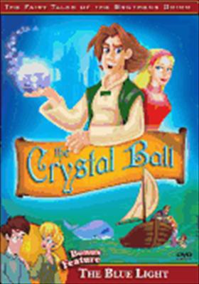 The Brothers Grimm: The Crystal Ball