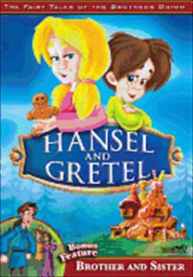 The Brothers Grimm: Hansel & Gretel