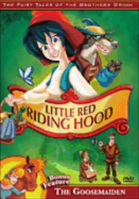 The Brothers Grimm: Little Red Riding Hood