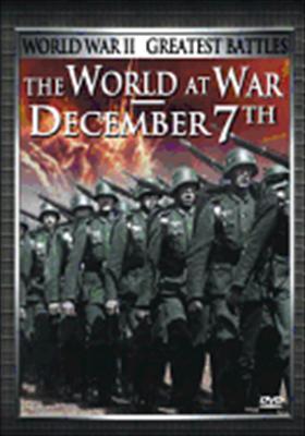 The World at War/December 7th