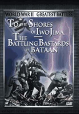 To the Shores of Iwo Jima/The Battling Bastards of Bataan