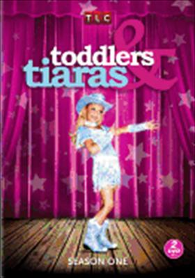 Toddlers & Tiaras: Season One
