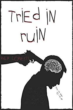 Tried In Ruin
