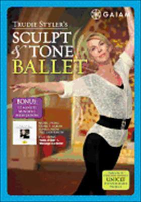 Trudie Styler: Sculpt & Tone Ballet