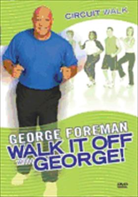Walk It Off with George!: Circuit Walk