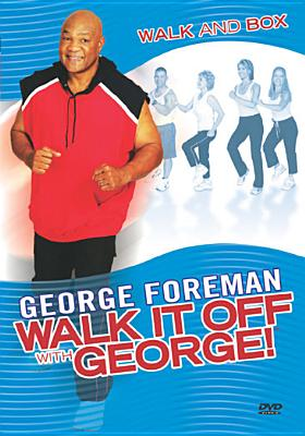Walk It Off with George!: Walk and Box