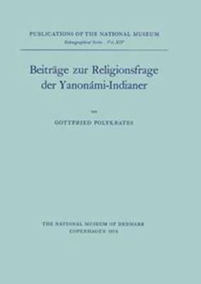 Beitrage Zur Religionsfrageder Yanomami 9788748000506
