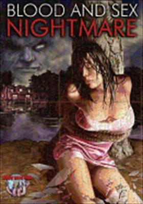 Blood & Sex Nightmare