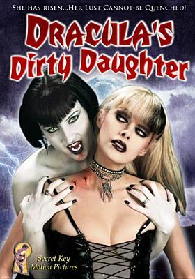 Draculas Dirty Daughter