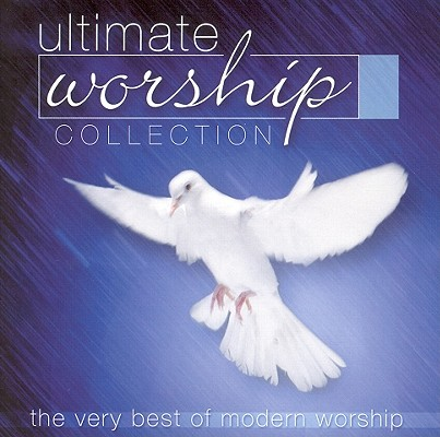 Ultimate Worship Collection 0828765243322