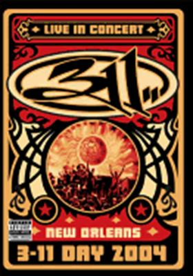 311: Live in Concert - New Orleans