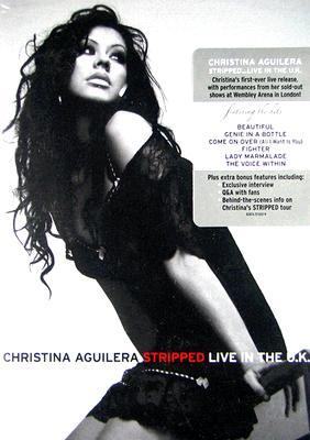 Christina Aguilera: Stripped Live in the U.K.