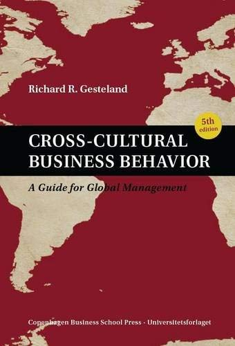 Cross-Cultural Business Behavior: A Guide for Global Management (Fifth Edition) 9788763002387