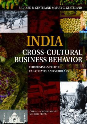 India - Cross-Cultural Business Behavior: For Business People, Expatriates and Scholars 9788763002226