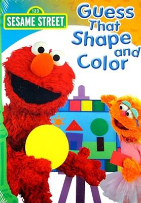 Sesame Street: Guess That Color & Shape
